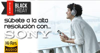 BLACK FRIDAY: Súbete a la alta resolución con SONY