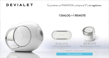 DEVIALET PHANTOM: ¡regalo de Dialog y Remote!