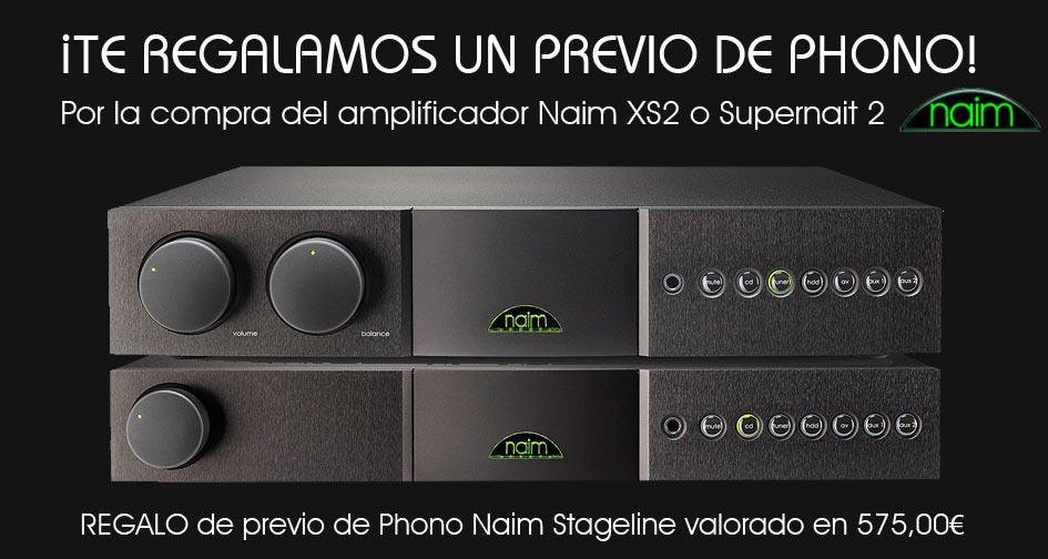 NAIM XS2 y SUPERNAIT 2: regalo previo de phono Naim Stageline