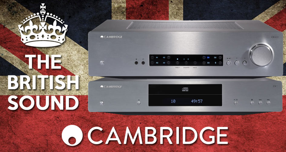 Cambridge Audio: The British Sound