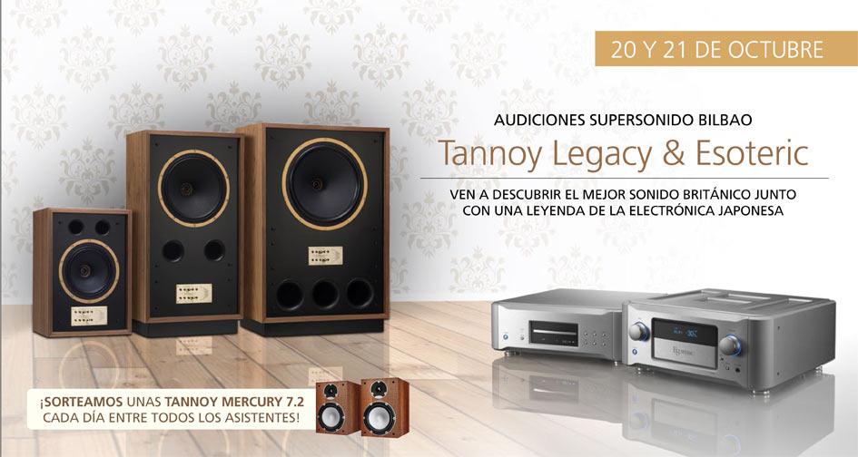 TANNOY LEGACY & ESOTERIC: 20 y 21 de octubre en Bilbao