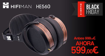 HIFIMAN HE560: oferta Black Friday