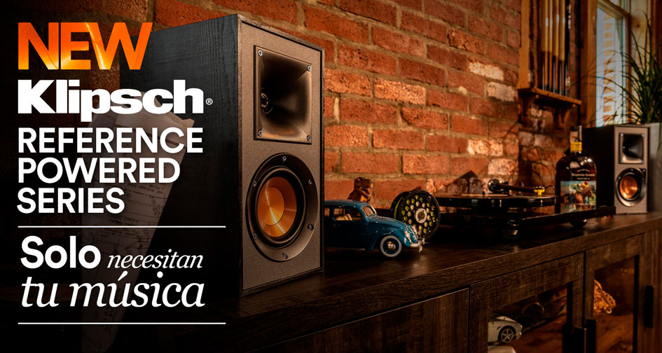KLIPSCH REFERENCE POWERED SERIES: Sólo necesitan tu música