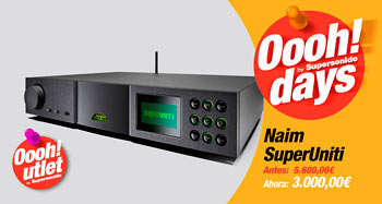 NAIM SUPERUNITY: Oferta Oooh Days!