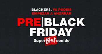 BLACK FRIDAY EN SUPERSONIDO