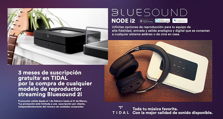 BLUESOUND NODE i2: gratis 3 meses de Tidal