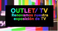 OUTLET TELEVISIONES