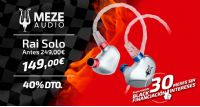 Black Friday Meze Audio Rai Solo