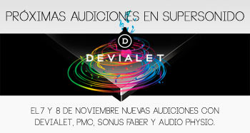 Próxima audición en supersonido con Devialet